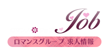 ROMANCE JOB  ‐ ロマンスグループ 求人情報 ‐
